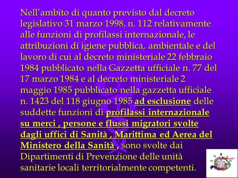Nell'ambito di quanto previsto dal decreto legislativo 31 marzo 1998, n.