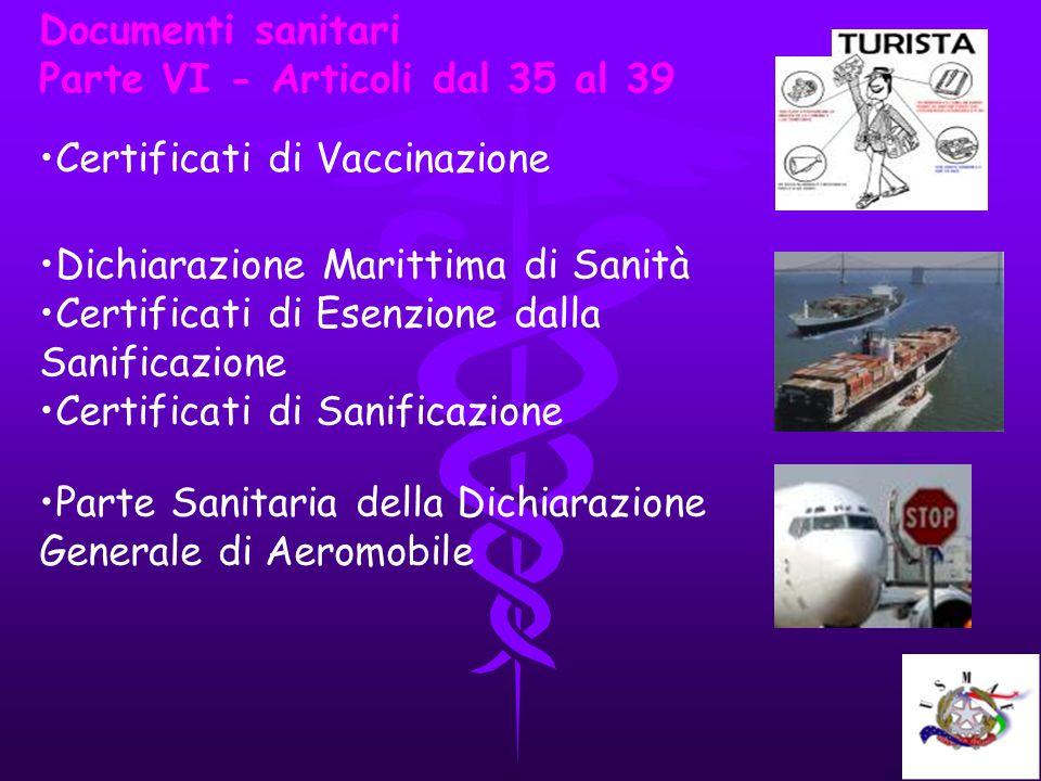 Documenti sanitari Parte VI - Articoli dal 35 al 39