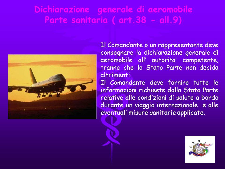 Dichiarazione generale di aeromobile Parte sanitaria ( art.38 - all.9)