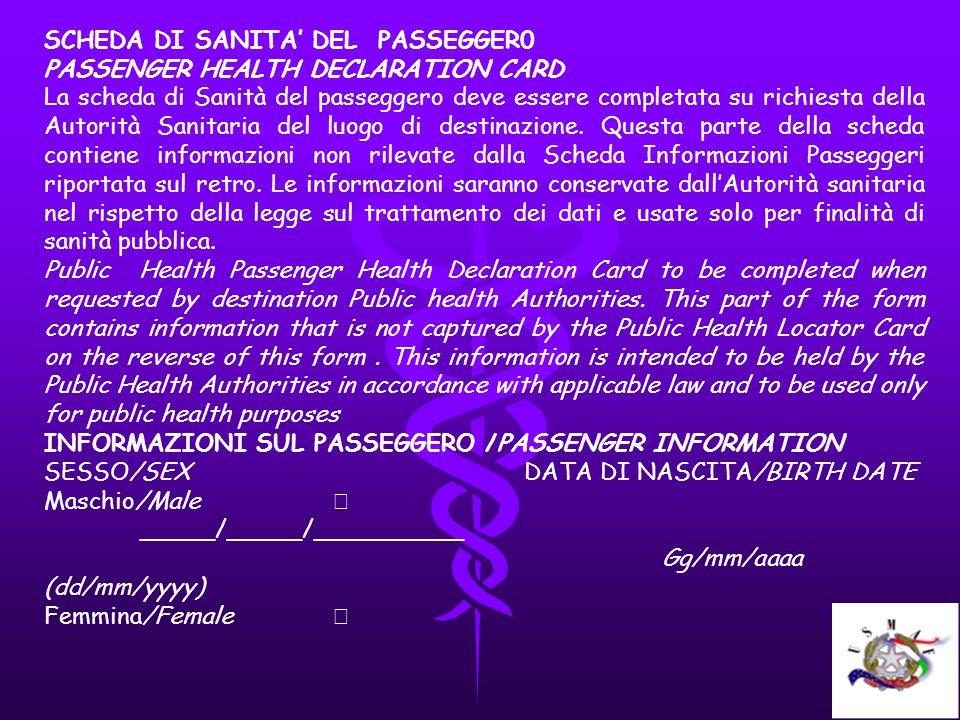 SCHEDA DI SANITA' DEL PASSEGGER0