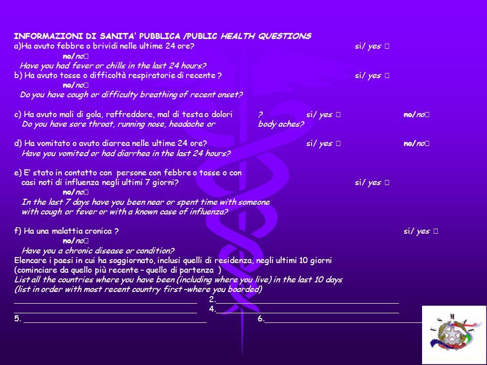 INFORMAZIONI DI SANITA' PUBBLICA /PUBLIC HEALTH QUESTIONS