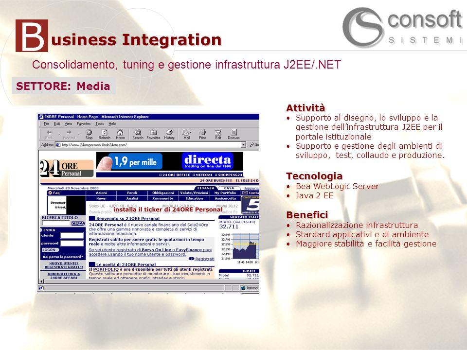 Consolidamento, tuning e gestione infrastruttura J2EE/.NET