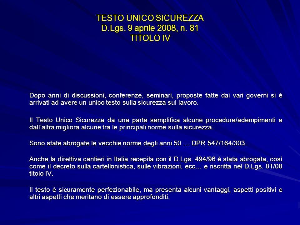 TESTO UNICO SICUREZZA D.Lgs. 9 aprile 2008, n. 81 TITOLO IV
