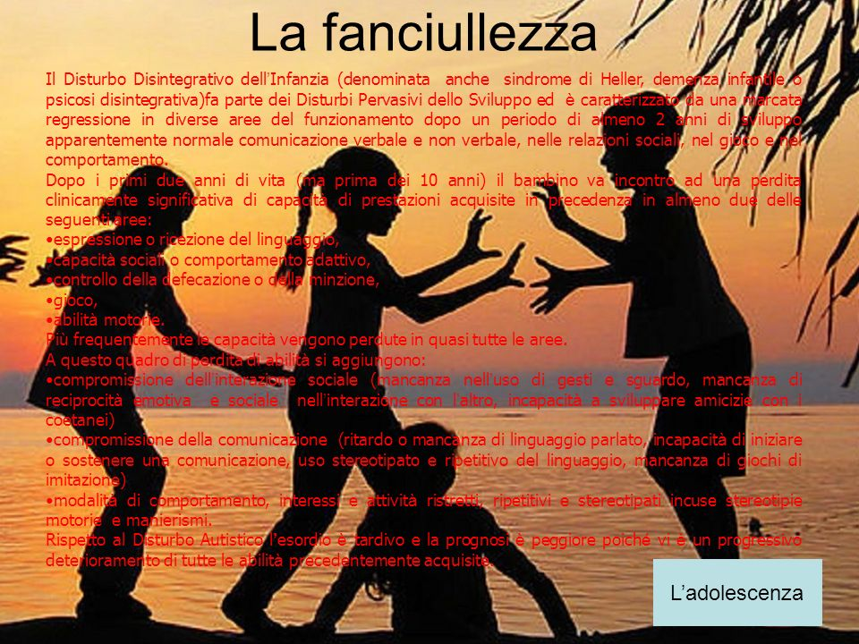 La fanciullezza L'adolescenza