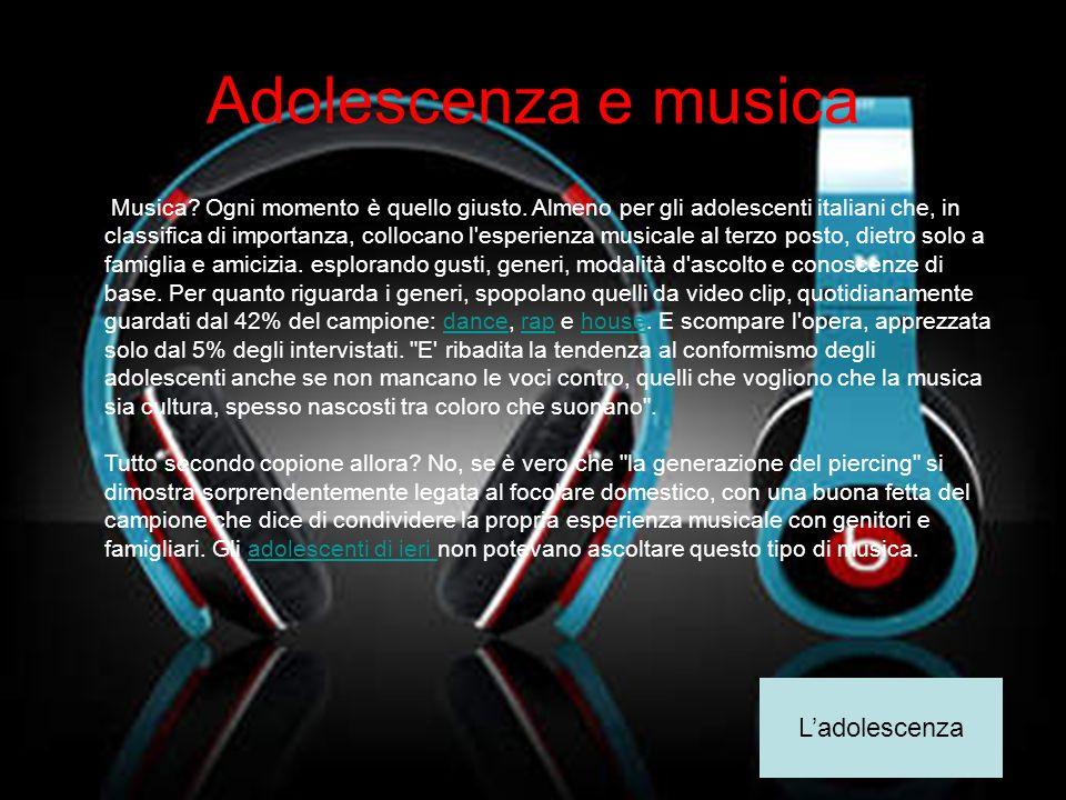 Adolescenza e musica L'adolescenza