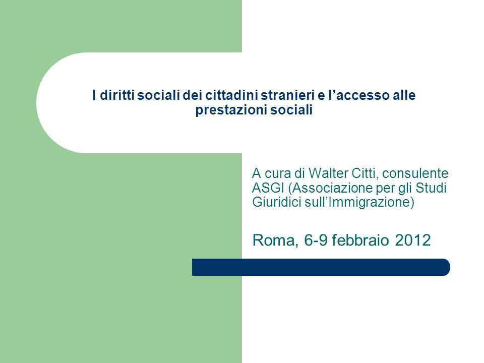 I diritti sociali dei cittadini stranieri e l'accesso alle prestazioni sociali