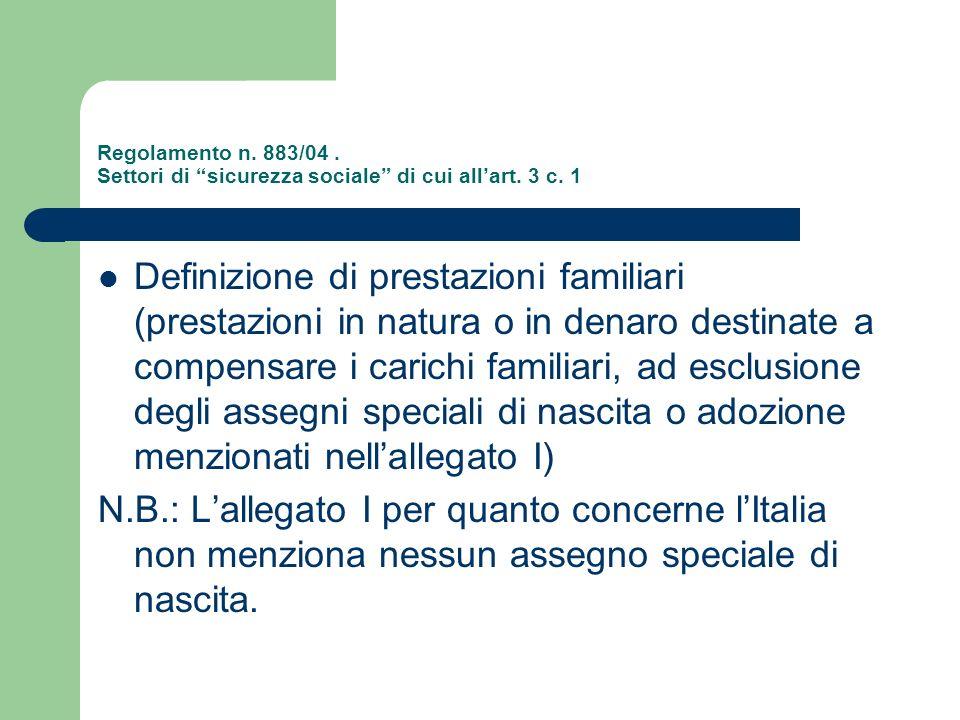 Regolamento n. 883/04. Settori di sicurezza sociale di cui all'art