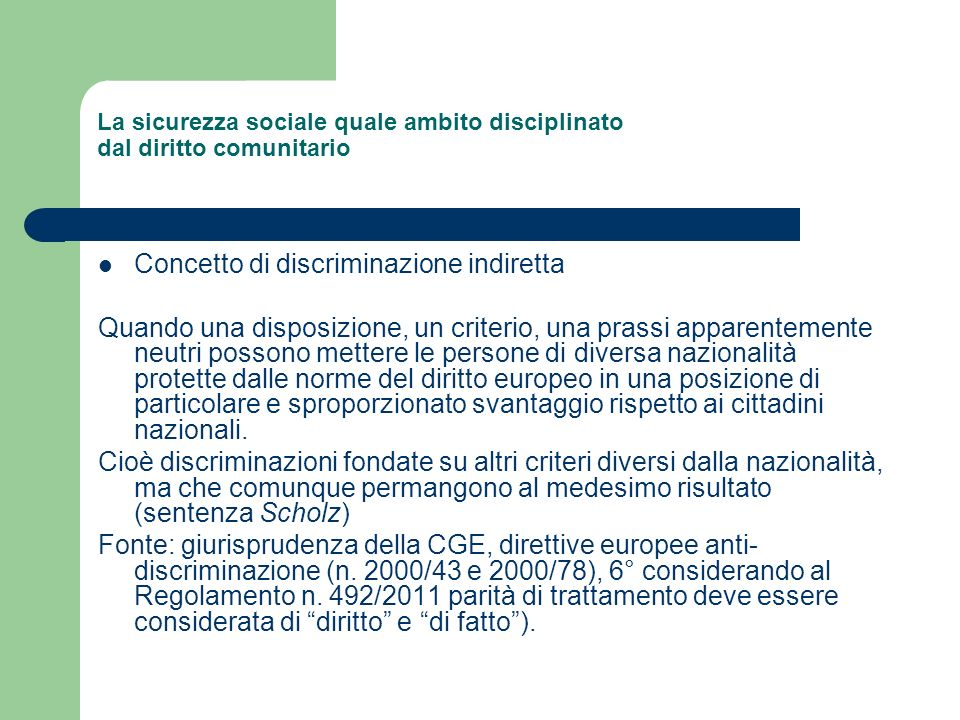 La sicurezza sociale quale ambito disciplinato dal diritto comunitario