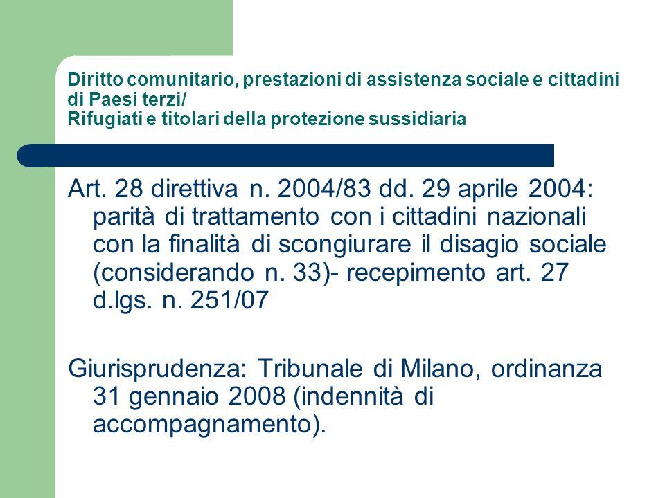 Diritto comunitario, prestazioni di assistenza sociale e cittadini di Paesi terzi/ Rifugiati e titolari della protezione sussidiaria