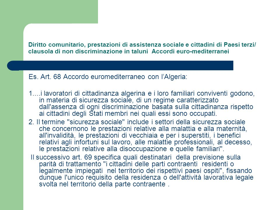 Es. Art. 68 Accordo euromediterraneo con l'Algeria: