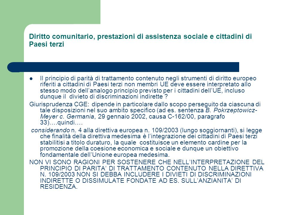 Diritto comunitario, prestazioni di assistenza sociale e cittadini di Paesi terzi