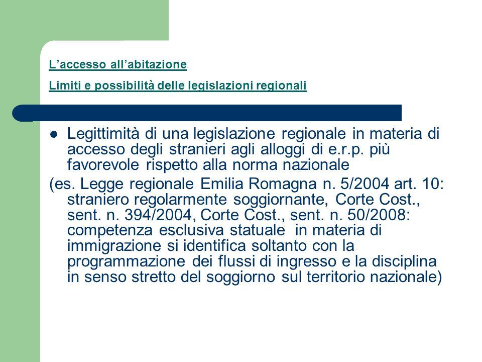 L'accesso all'abitazione Limiti e possibilità delle legislazioni regionali