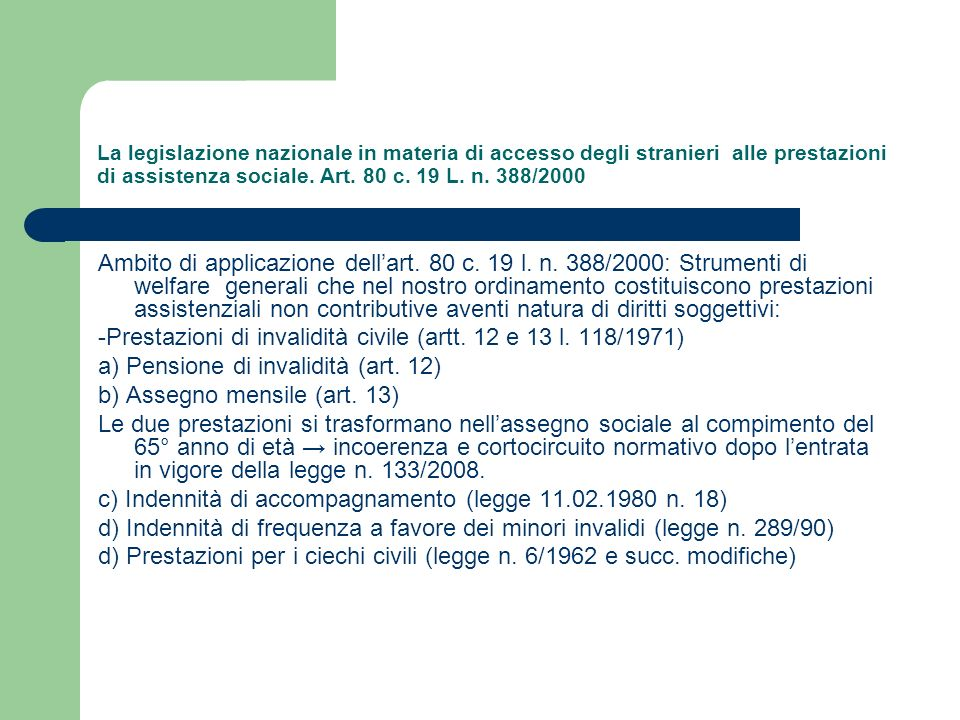 -Prestazioni di invalidità civile (artt. 12 e 13 l. 118/1971)