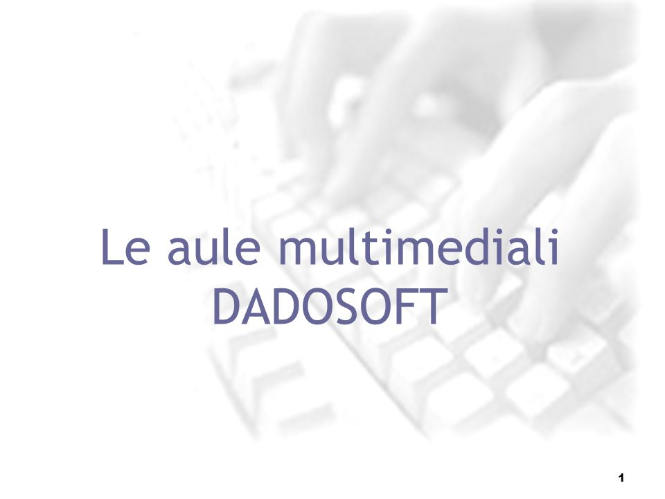 Le aule multimediali DADOSOFT