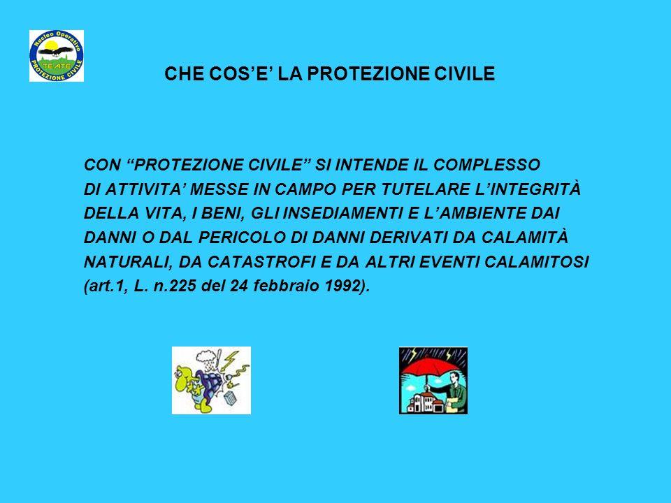 CHE COS'E' LA PROTEZIONE CIVILE