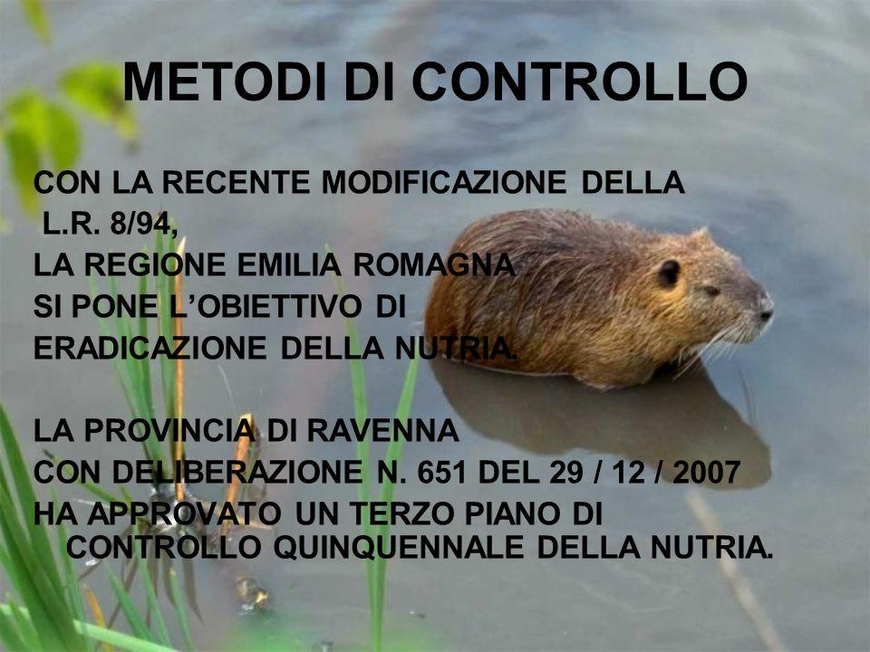 METODI DI CONTROLLO CON LA RECENTE MODIFICAZIONE DELLA L.R. 8/94,