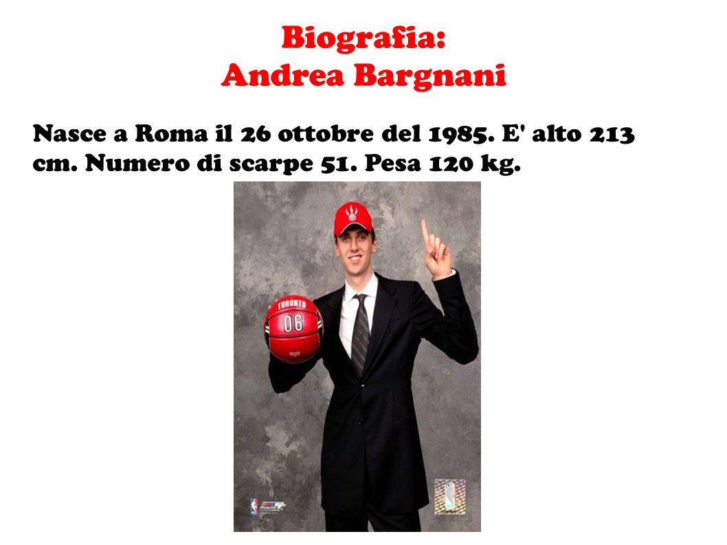 Biografia: Andrea Bargnani