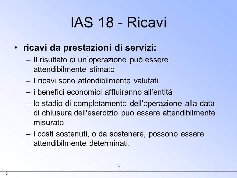 IAS 18 - Ricavi ricavi da prestazioni di servizi: