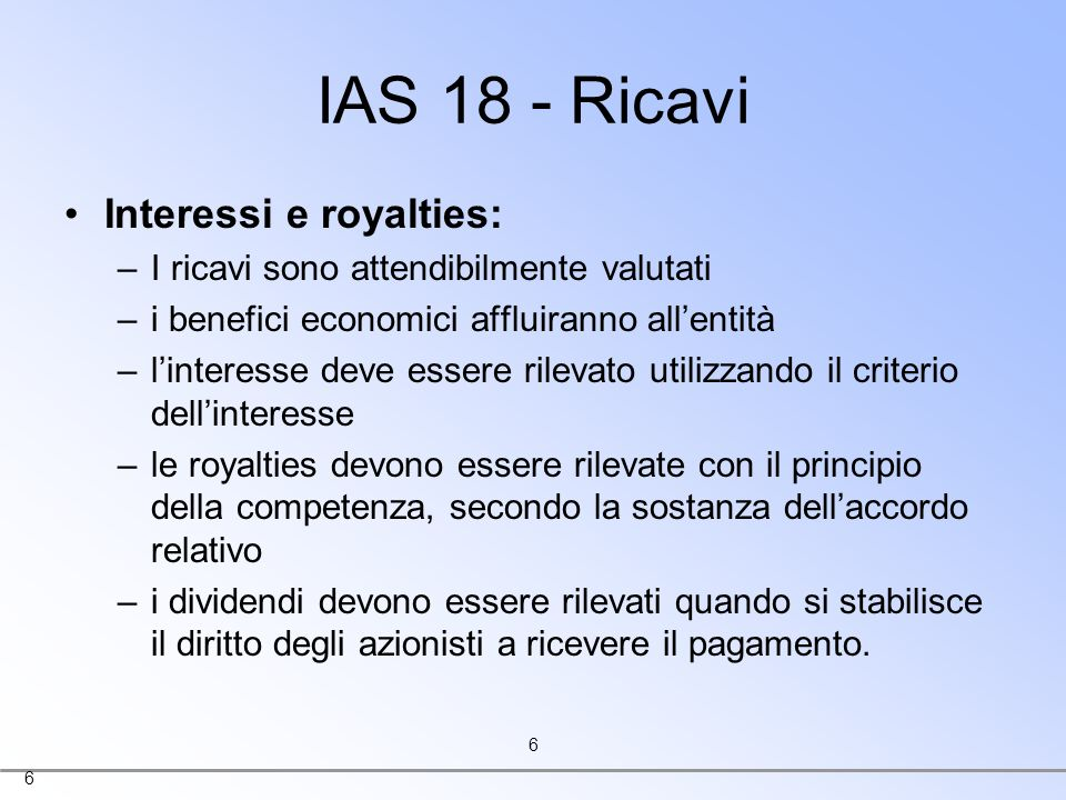 IAS 18 - Ricavi Interessi e royalties: