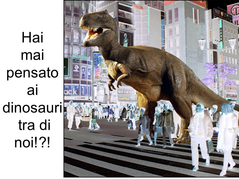 Hai mai pensatoai dinosauri