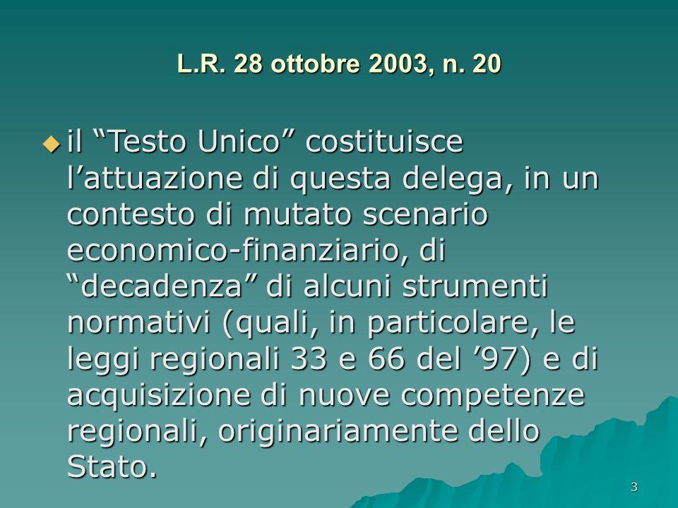 L.R. 28 ottobre 2003, n. 20