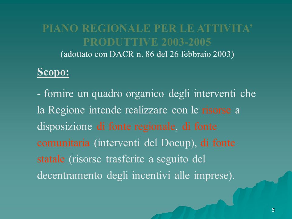PIANO REGIONALE PER LE ATTIVITA' PRODUTTIVE 2003-2005