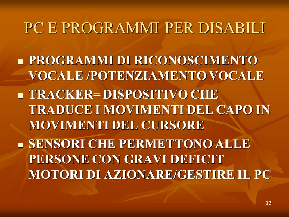 PC E PROGRAMMI PER DISABILI