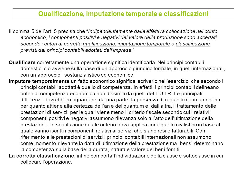 Qualificazione, imputazione temporale e classificazioni