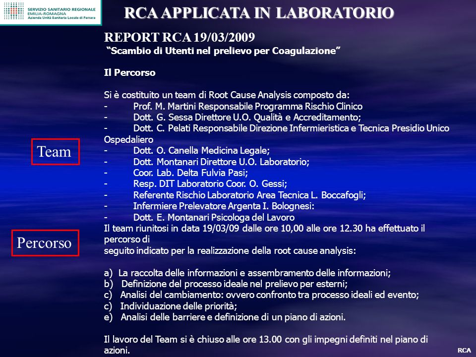 RCA APPLICATA IN LABORATORIO