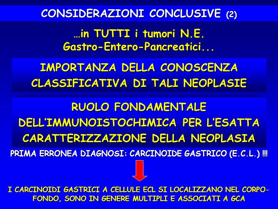 CONSIDERAZIONI CONCLUSIVE (2)