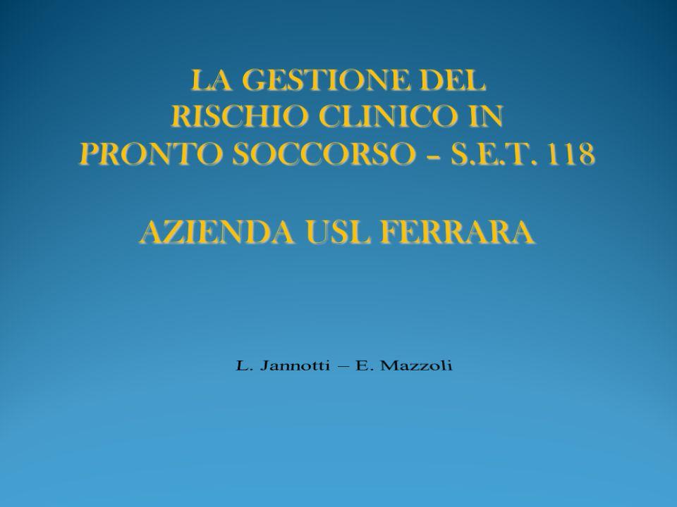 LA GESTIONE DEL RISCHIO CLINICO IN PRONTO SOCCORSO – S.E.T. 118