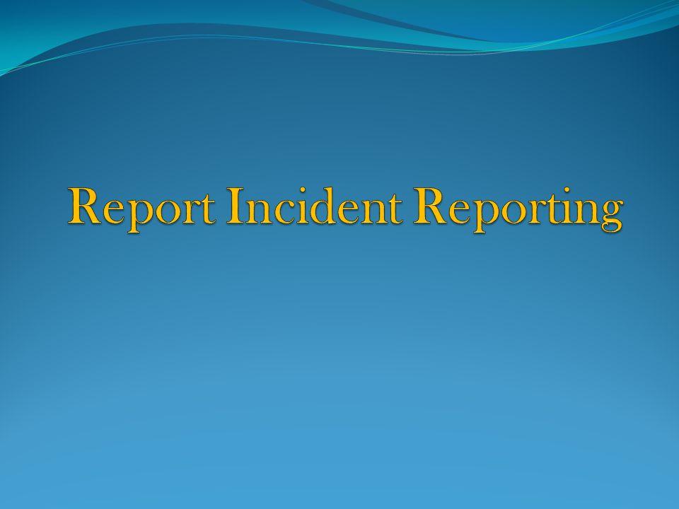 Report Incident Reporting