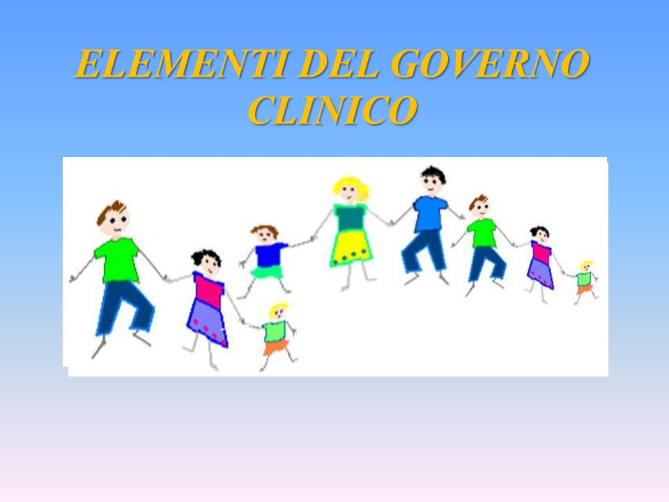 ELEMENTI DEL GOVERNO CLINICO