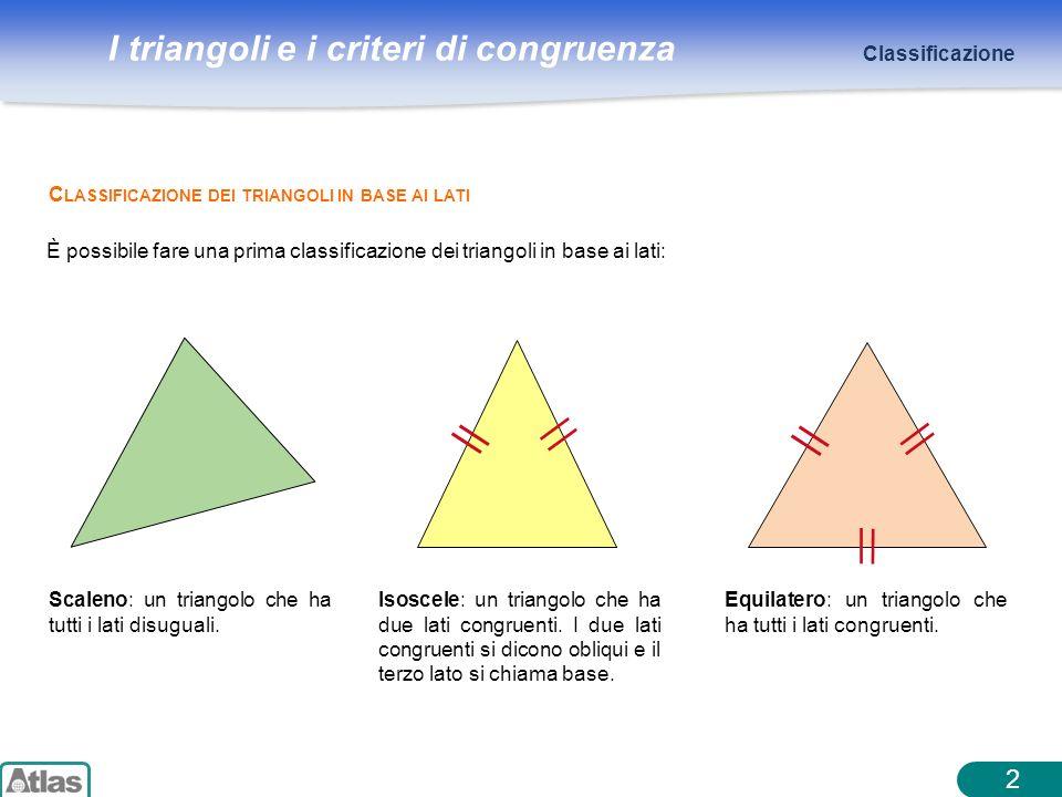 2 Classificazione Classificazione dei triangoli in base ai lati