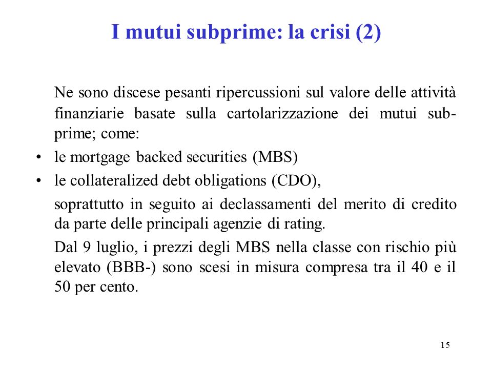 I mutui subprime: la crisi (2)