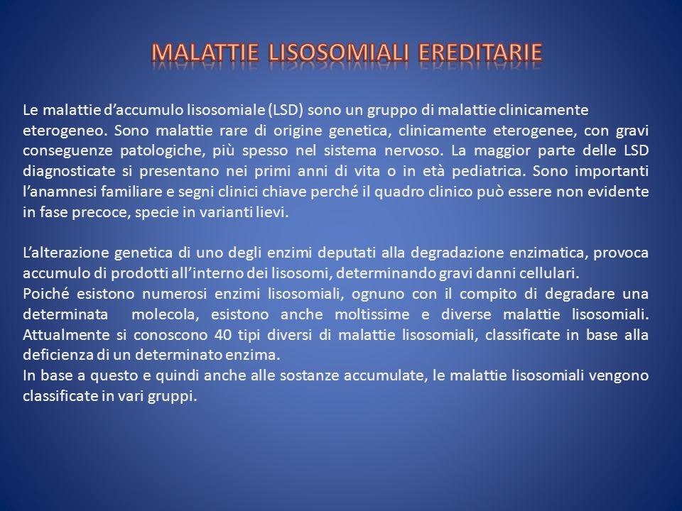 MALATTIE LISOSOMIALI EREDITARIE