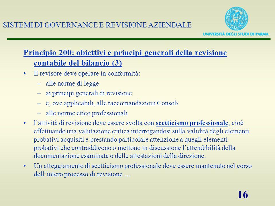 Principio 200: obiettivi e principi generali della revisione contabile del bilancio (3)
