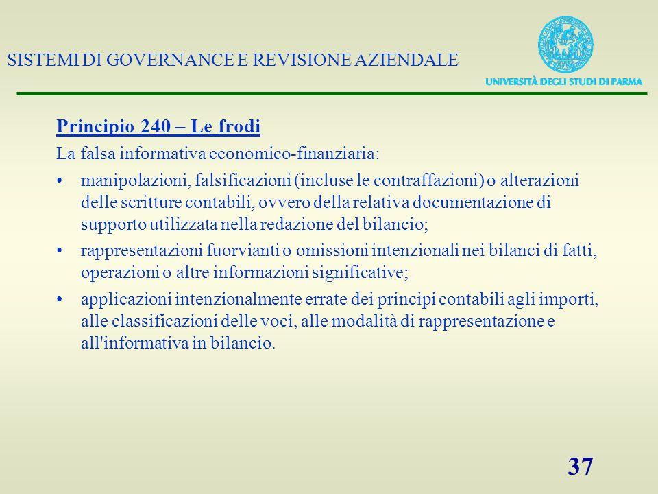 Principio 240 – Le frodi La falsa informativa economico-finanziaria: