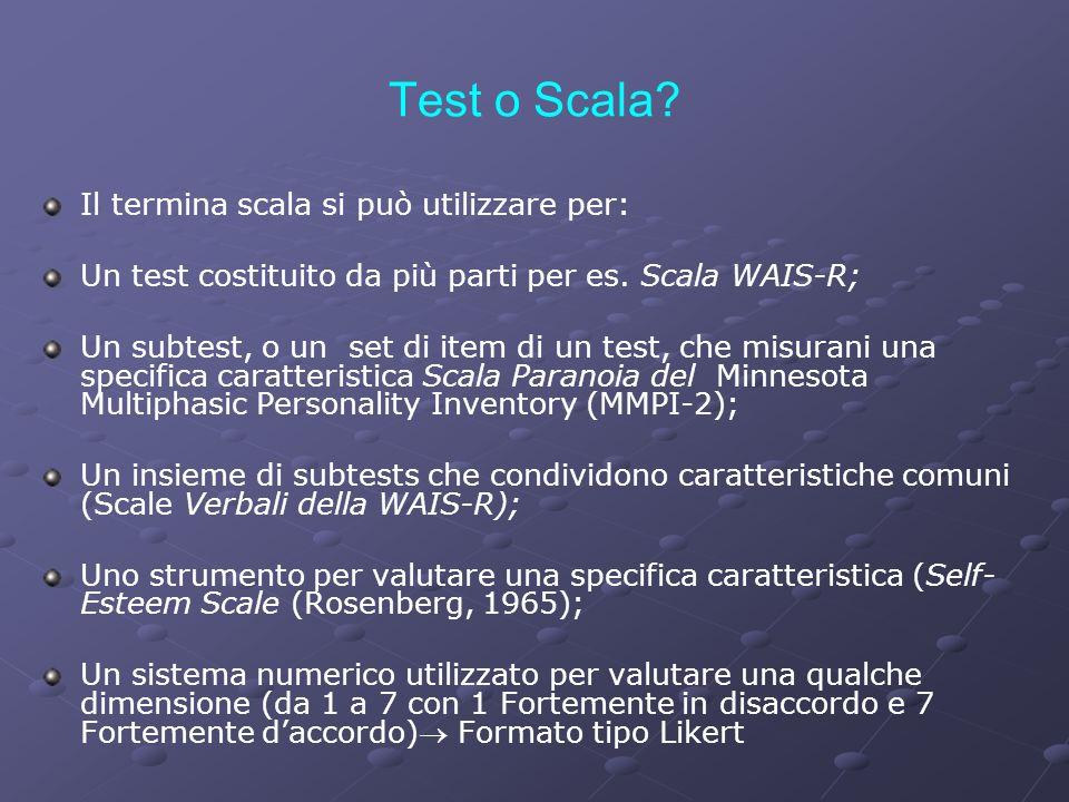 Test o Scala Il termina scala si può utilizzare per:
