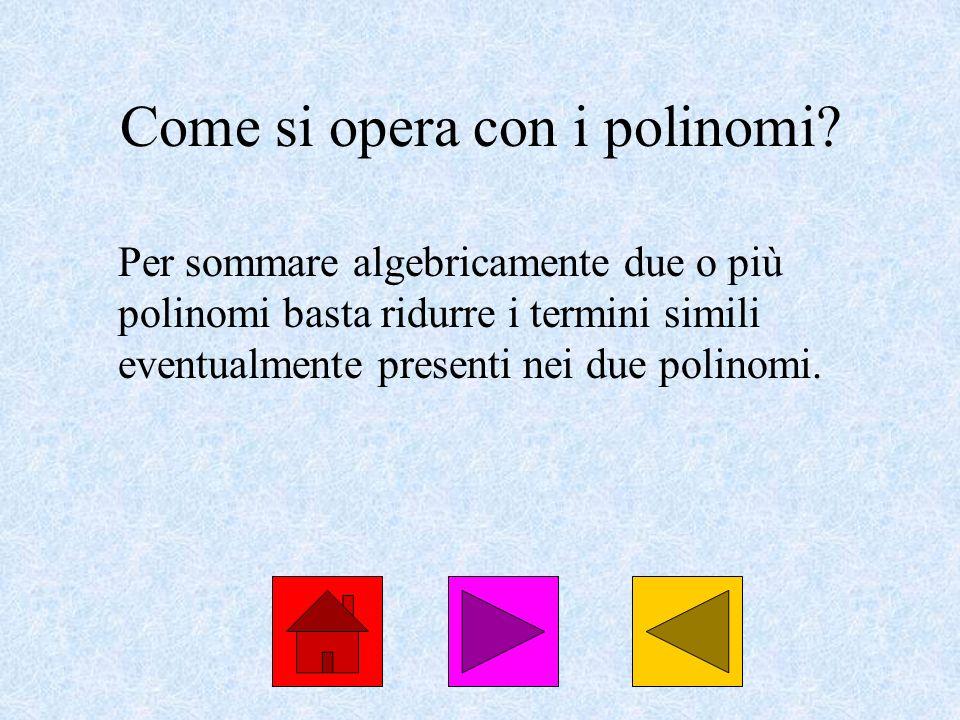 Come si opera con i polinomi
