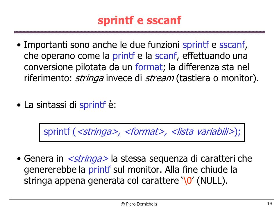 sprintf (<stringa>, <format>, <lista variabili>);