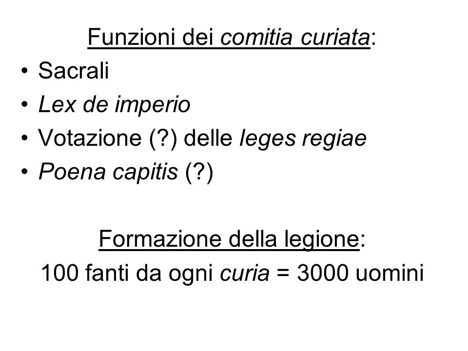 Funzioni dei comitia curiata: Sacrali Lex de imperio