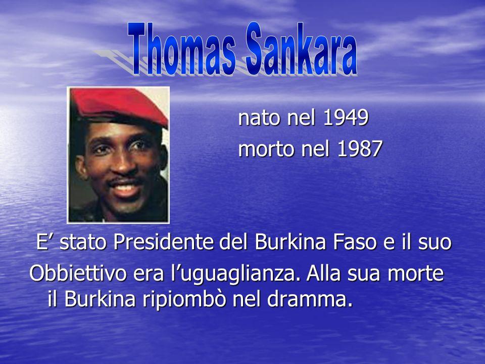 Thomas Sankara nato nel 1949 morto nel 1987