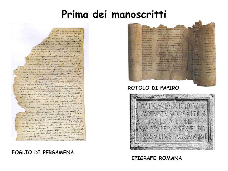 Prima dei manoscritti ROTOLO DI PAPIRO FOGLIO DI PERGAMENA
