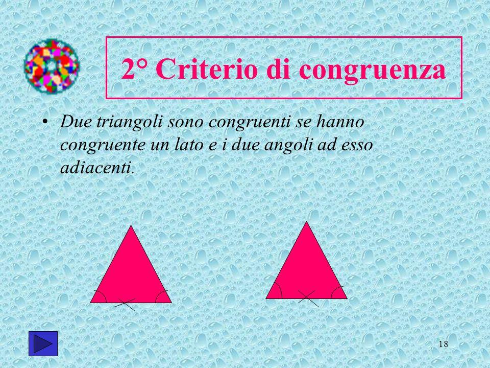 2° Criterio di congruenza