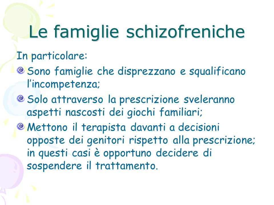 Le famiglie schizofreniche