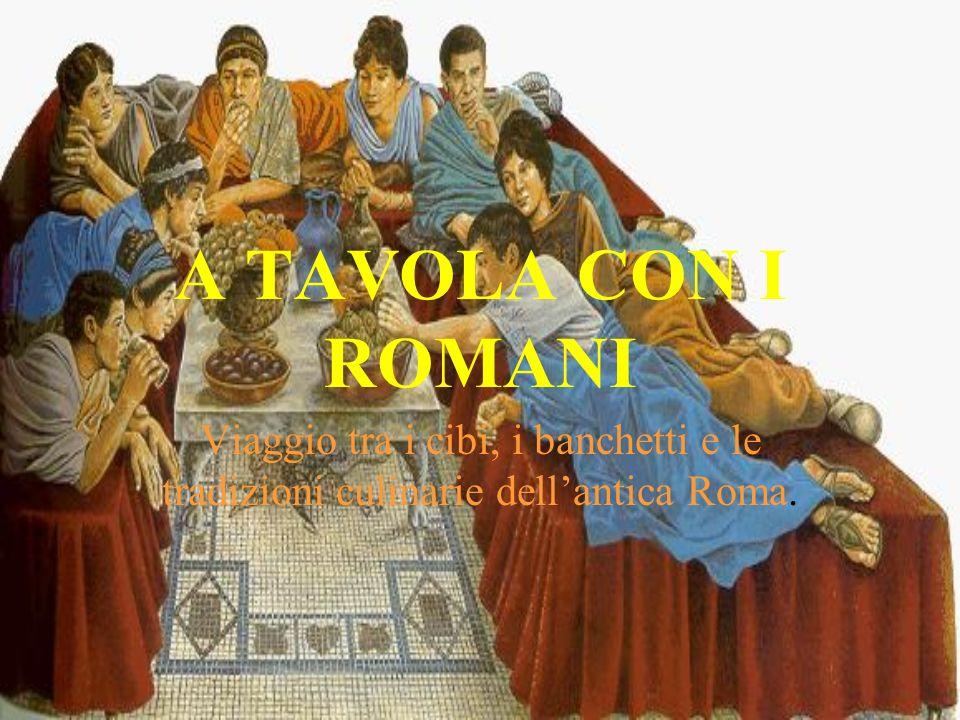 A tavola con i romani viaggio tra i cibi i banchetti e le for Cibi tipici di roma