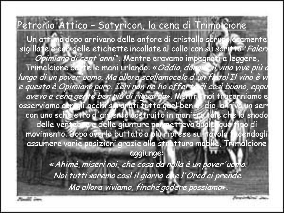 Petronio Attico – Satyricon, la cena di Trimalcione
