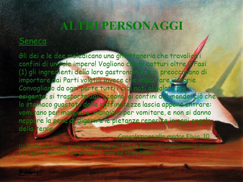 ALTRI PERSONAGGI Seneca
