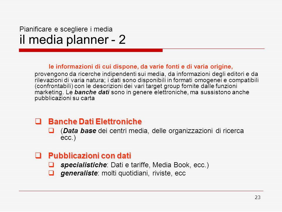Pianificare e scegliere i media il media planner - 2
